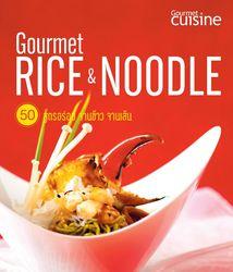 Gourmet Rice & Noodle